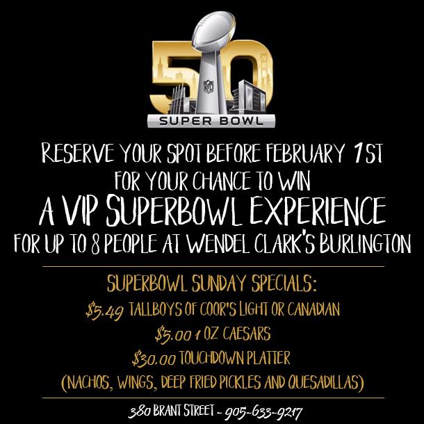 VIP Super Bowl Experience at Wendel Clark's Burlington