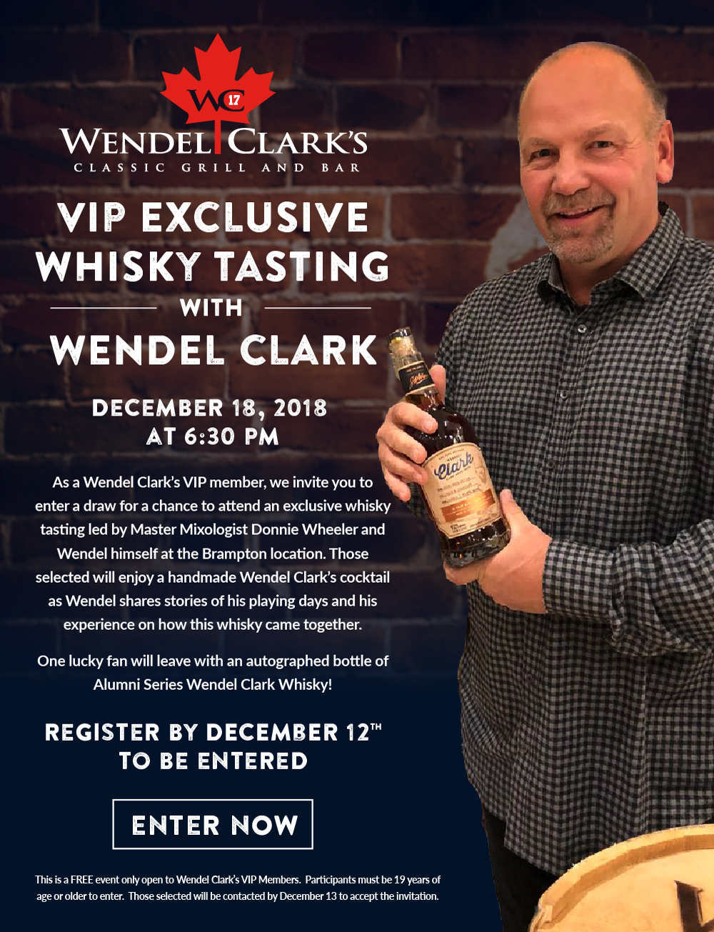 VIP Exclusive Whisky Tasting with Wendel Clark. Hurry, enter by Dec 12!